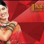 Kahaani Ghar Ghar Kii Episodes | All 1661 Episodes