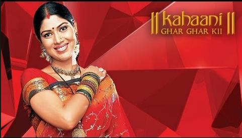 Kahaani Ghar Ghar Kii Episodes