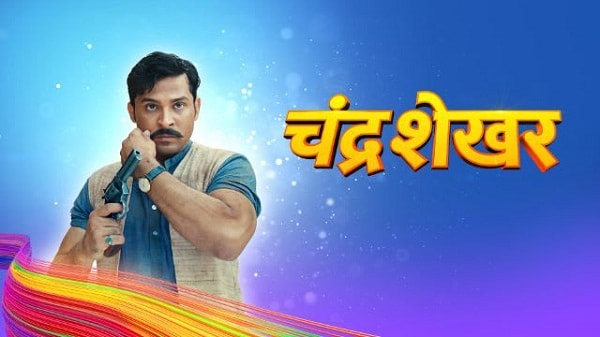 Chandrashekhar Star Bharat Serial Episodes