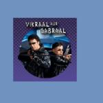 Vikraal Aur Gabraal Full Episodes