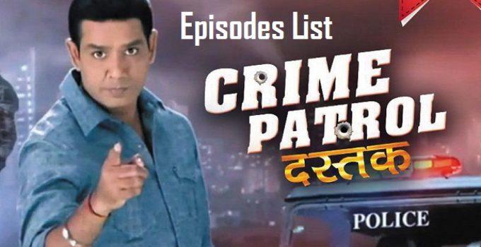 Crime Patrol Episodes List