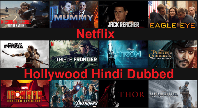 Netflix Hollywood Hindi Dubbed Movies List