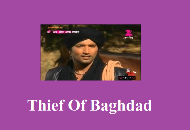 Thief Of Baghdad Serial All Episodes