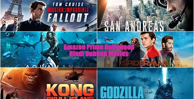 Amazon Prime Hollywood Hindi Dubbed Movies