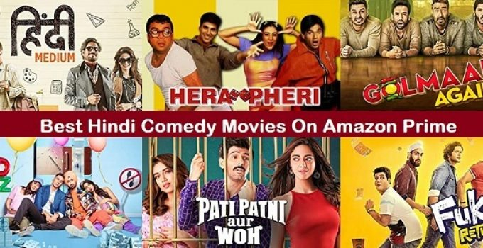 Best Hindi Comedy Movies On Amazon Prime